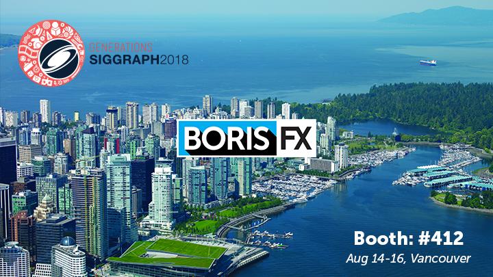 Boris FX SIGGRAPH banner