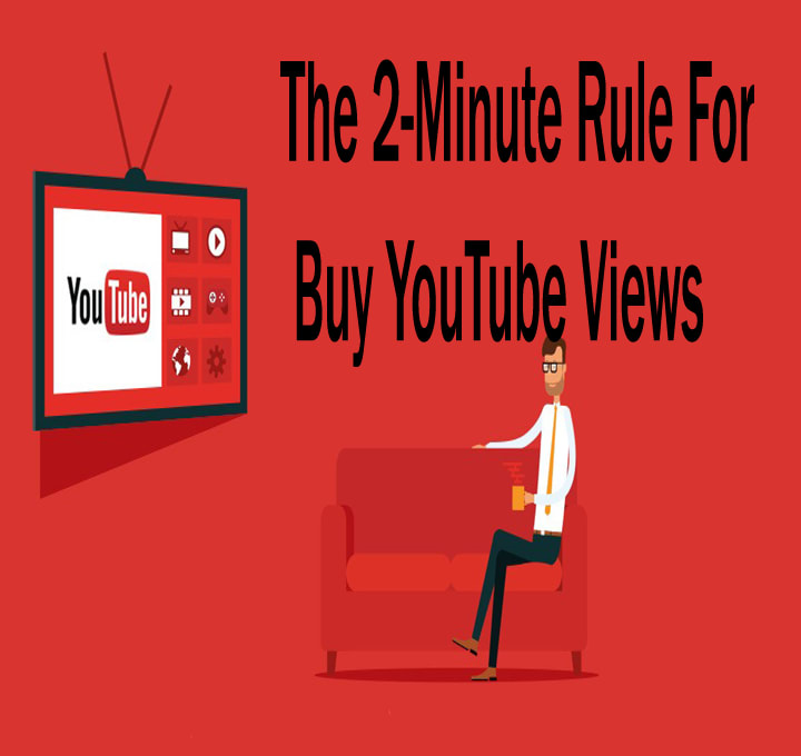 The 2-Minute Rule For Buy YouTube Views