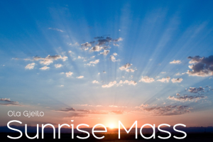 Sunrise Mass