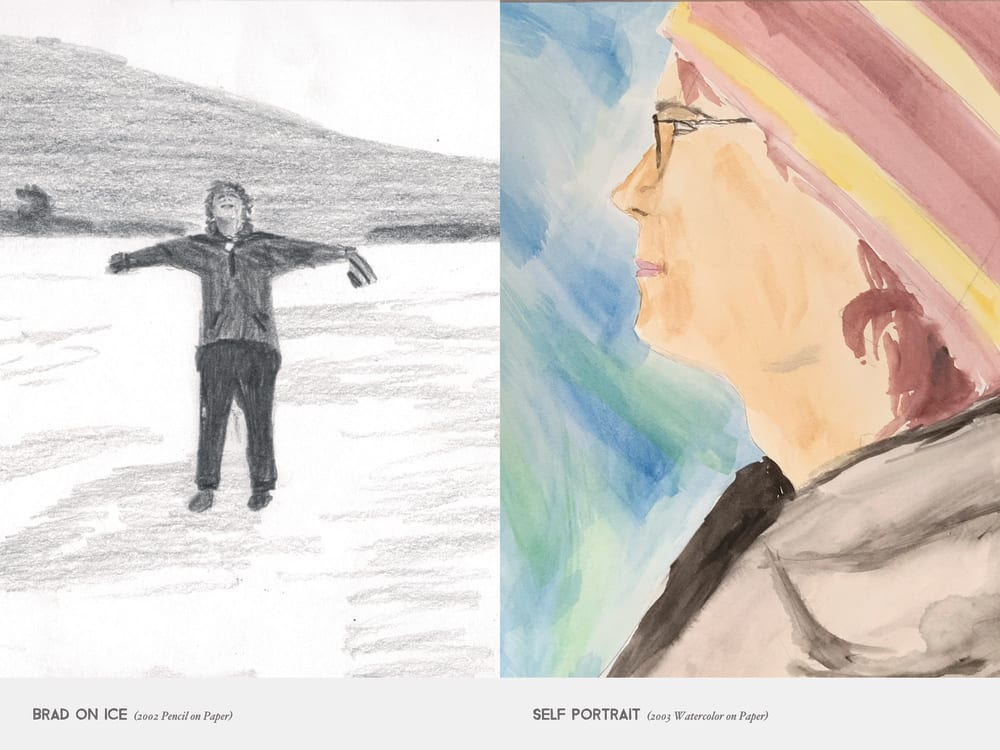 Brad On Ice (2002 Pencil on Paper) & Self Portrait (2003 Watercolor on Paper)