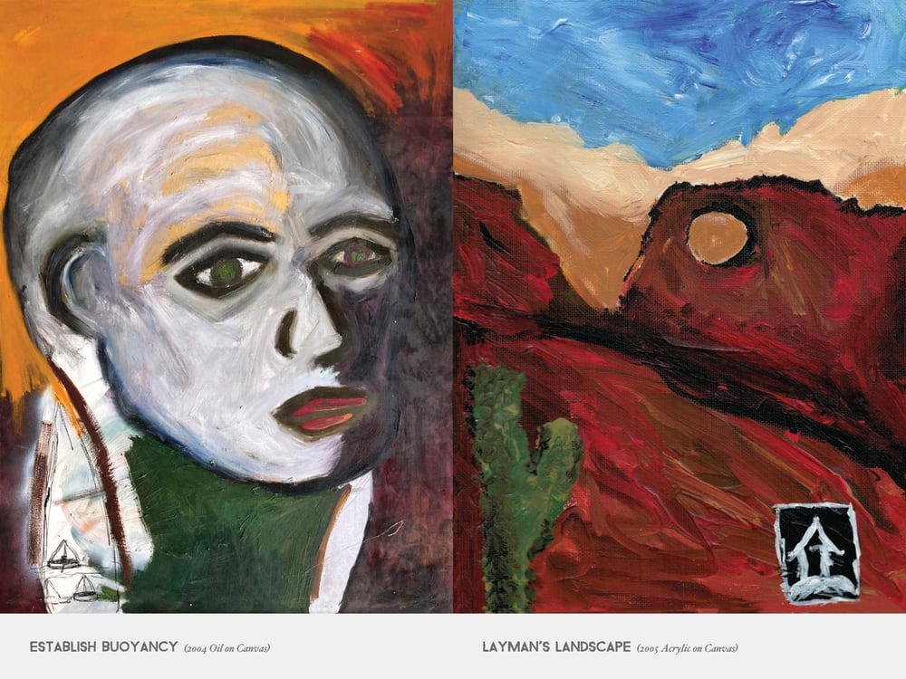 Establish Buoyancy (2004 Oil on Canvas) & Layman's Landscape (2005 Acrylic on Canvas)