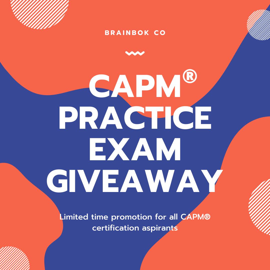 BrainBOK - FREE CAPM Practice Exam Giveaway