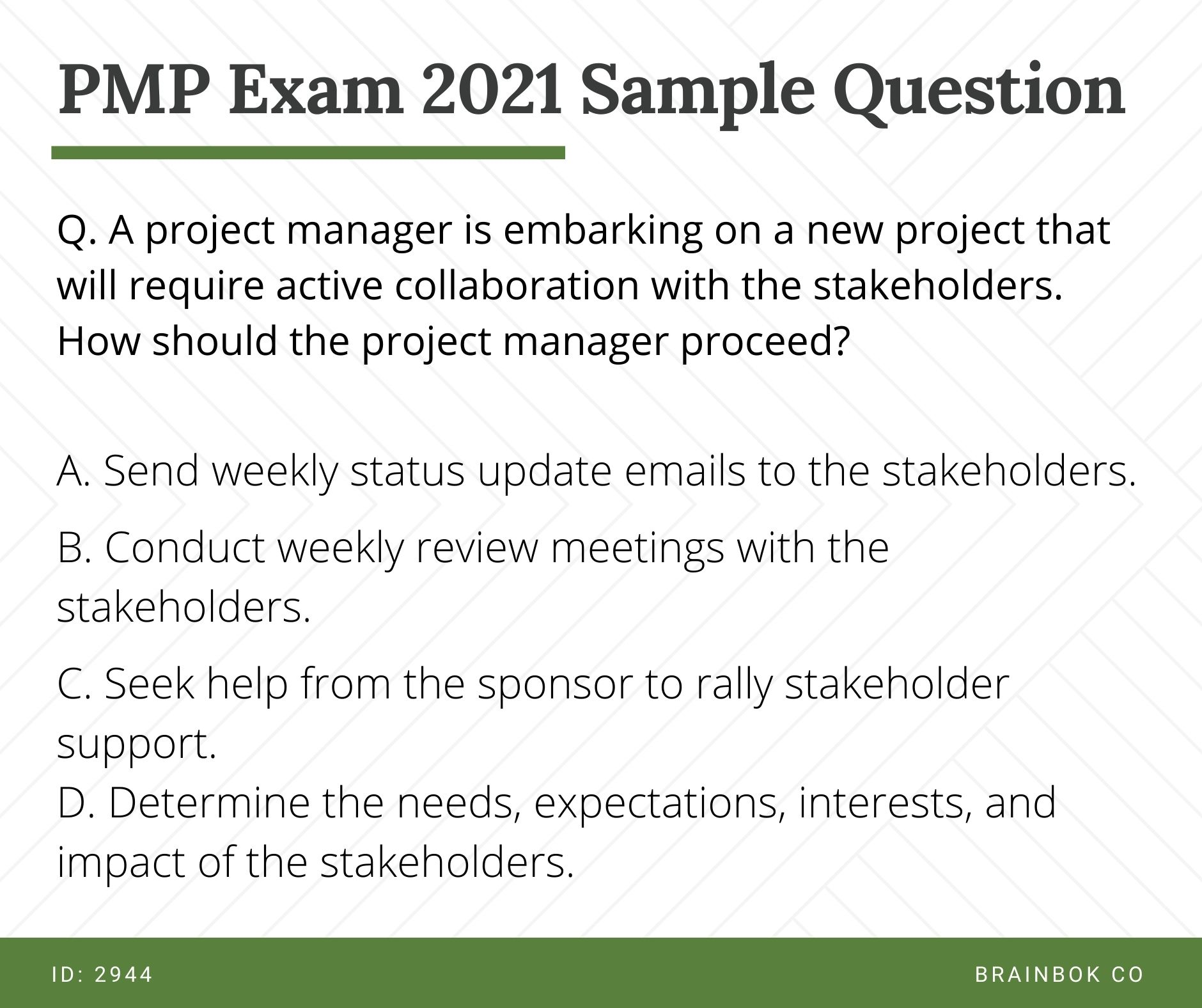 PMP Sample Question 2021 - PMP Sample Question - Project Manager needs active collaboration with the stakeholders