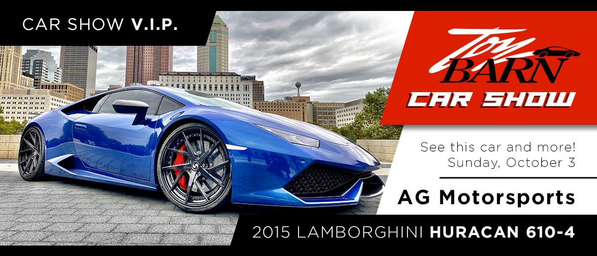 Toy Barn Car Show VIP - AG Motorsports