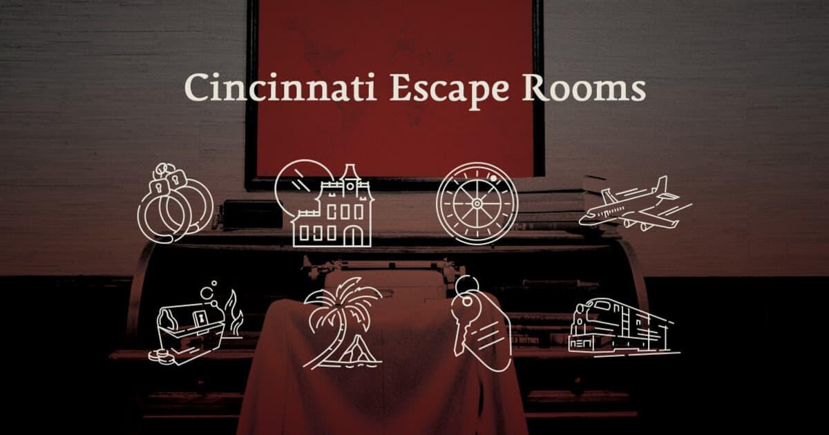 Cincinnati Escape Rooms