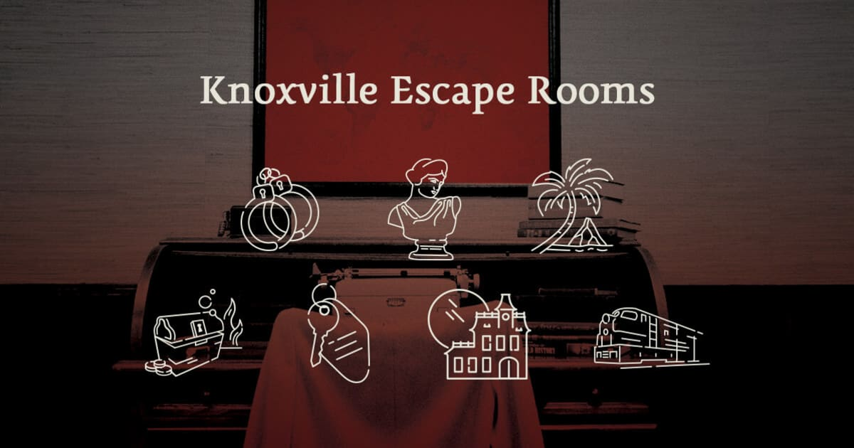 Knoxville Escape Rooms