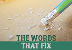 The Words that Fix