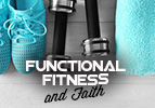 Functional Fitness and Faith