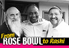 From Rose Bowl to Rashi