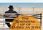 The Rounding up of American Jews