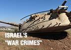 """Israel's """"War Crimes"""""""
