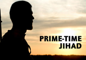 Prime-Time Jihad
