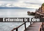 Returning to Eden