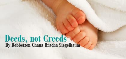 Deeds, not Creeds