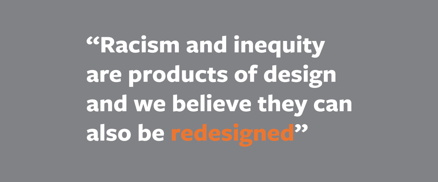 Designing for a more Equitable, Just, and Humane World