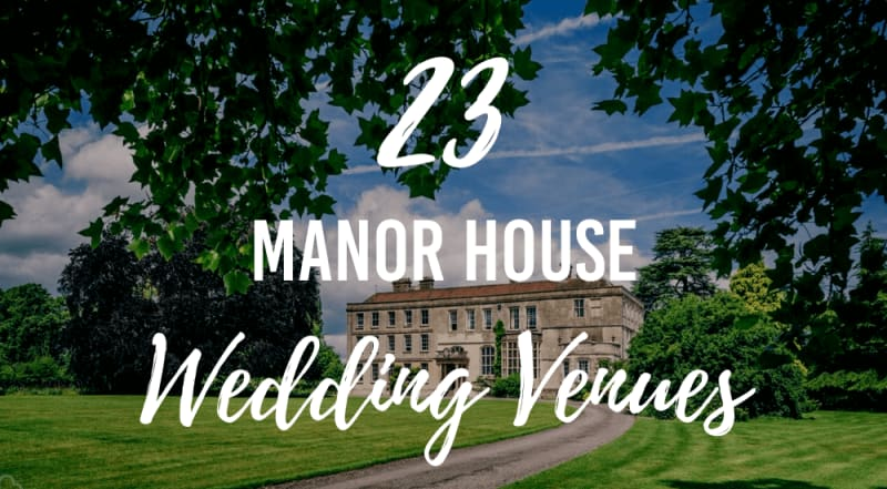 manor house wedding venues