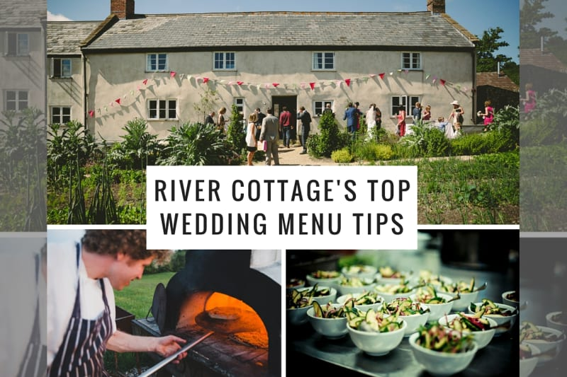 Bridebook.co.uk river cottage wedding menu tips collage