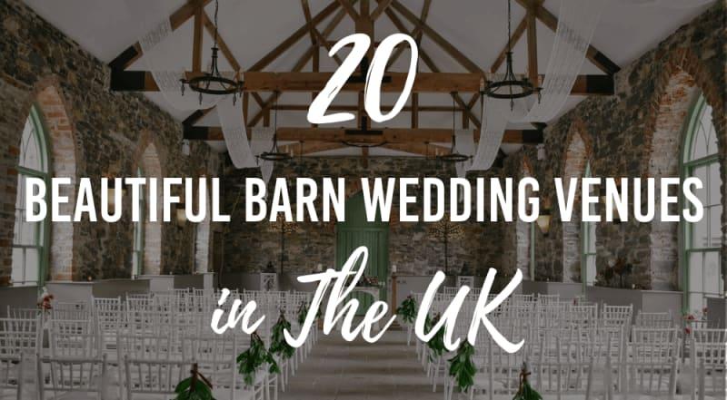 beautiful barn wedding venues in the uk