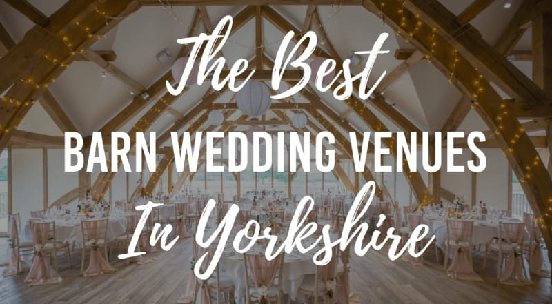 the best barn wedding venues in yorkshire