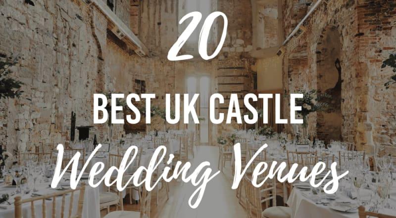 best uk castle wedding venues