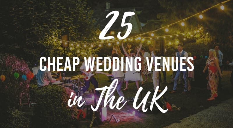 25 cheap wedding venues in the uk
