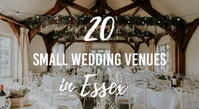 10 Small Wedding Venues in Essex  Wedding Advice  Bridebook