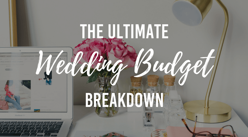 3296660c4528 The Ultimate Wedding Budget Breakdown