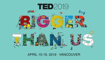 TED2019: Bigger than Us