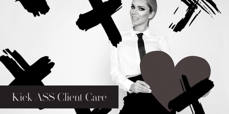 Kick Ass Client Care FREE E-Book - Bring On Salon Success Online Business Course