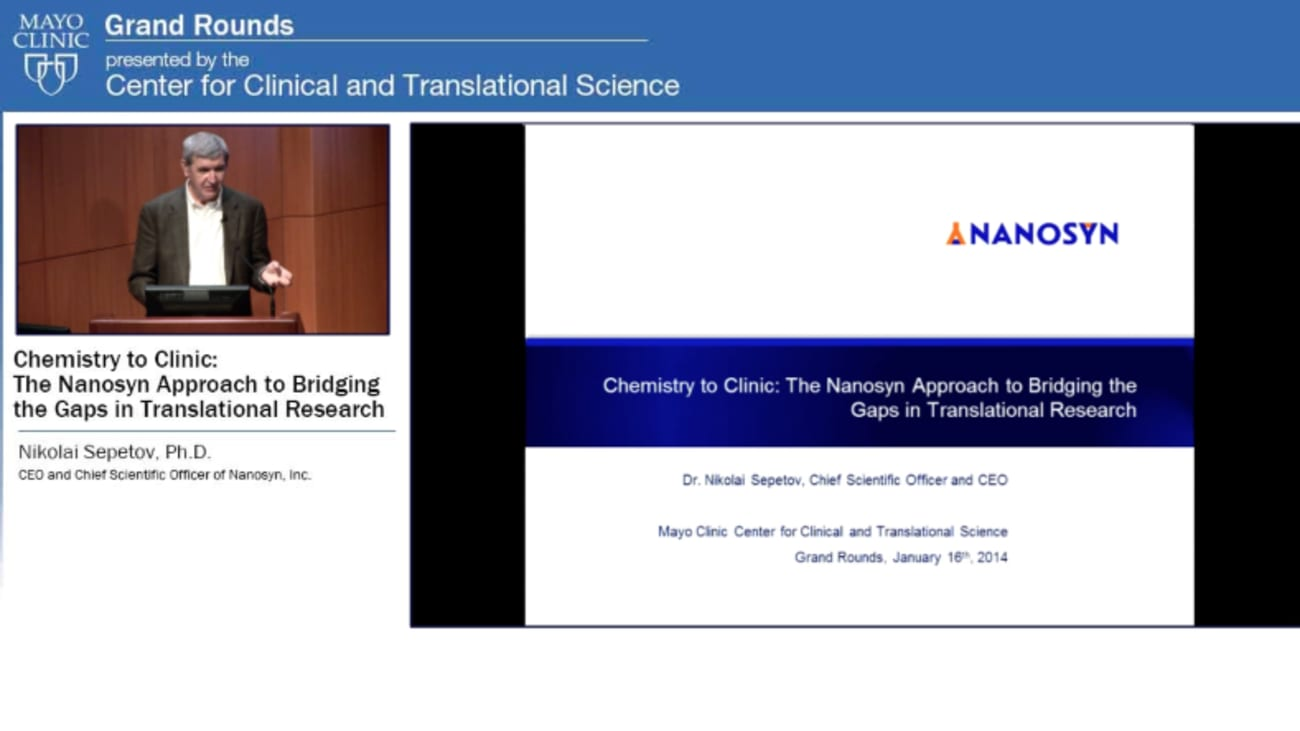 Grand Rounds: Chemistry to Clinic: The Nanosyn Approach to Bridging the Gaps in Translational Research
