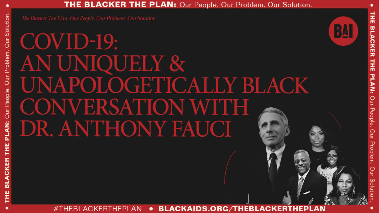 COVID 19 - A Uniquely and Unapologetically Black Conversation With Dr. Anthony Fauci