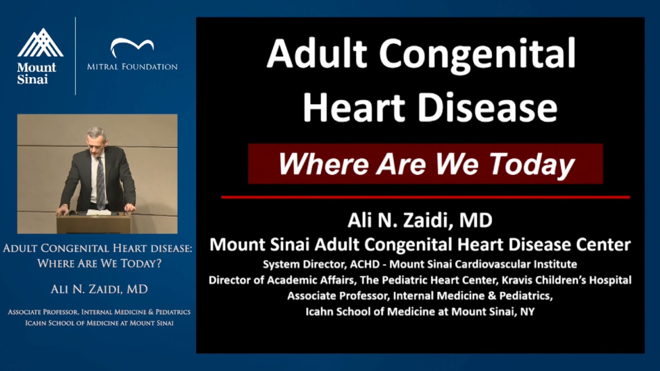 Adult Congenital Heart Disease: Where We Are Today