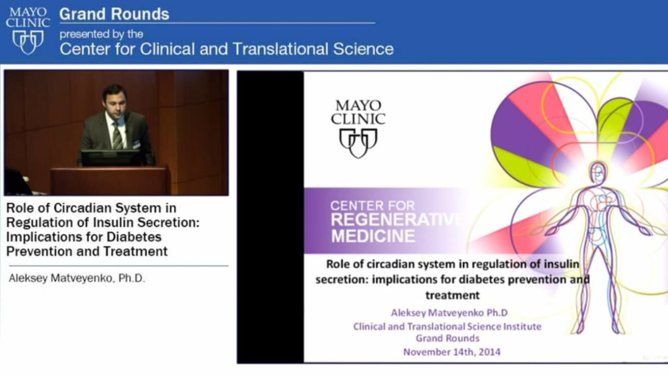Grand Rounds — Role of Circadian System in Regulation of Insulin Secretion: Implications for Diabetes Prevention and Treatment