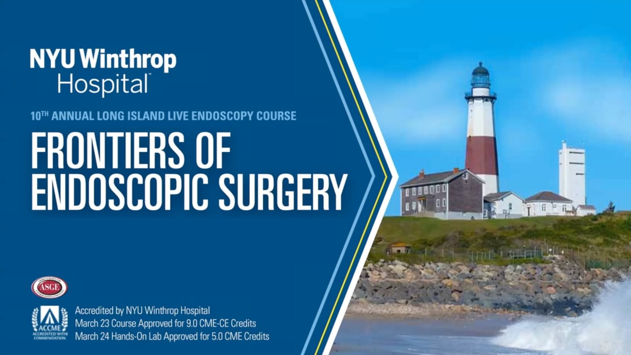 2018 LI Live: Frontiers of Endoscopic Surgery - Welcome and Introduction