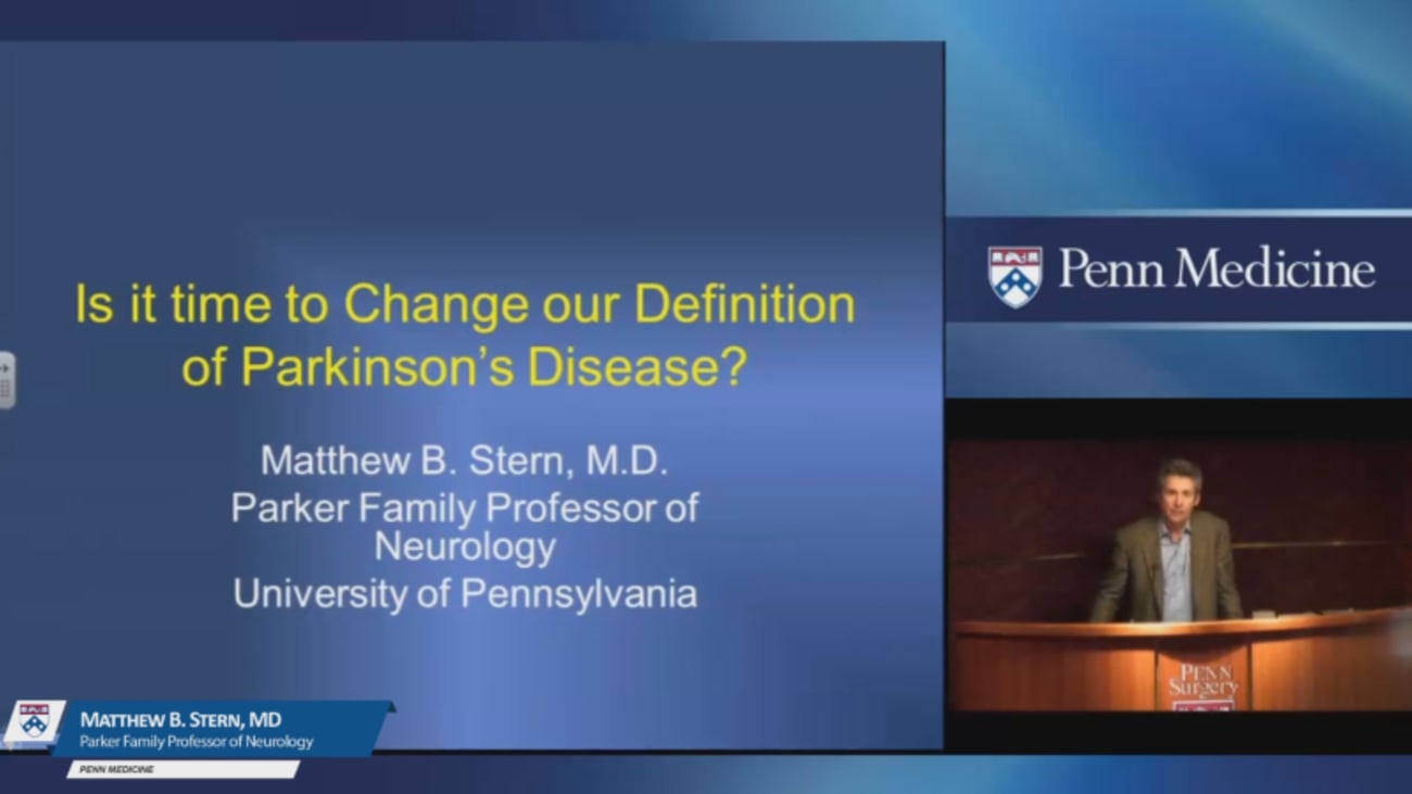 Is it Time to Change our Definition of Parkinson's Disease?