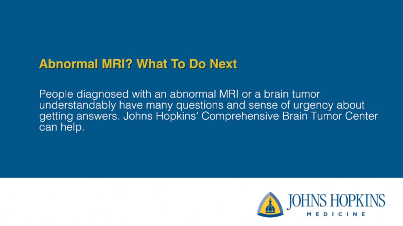 Abnormal MRI? What To Do Next