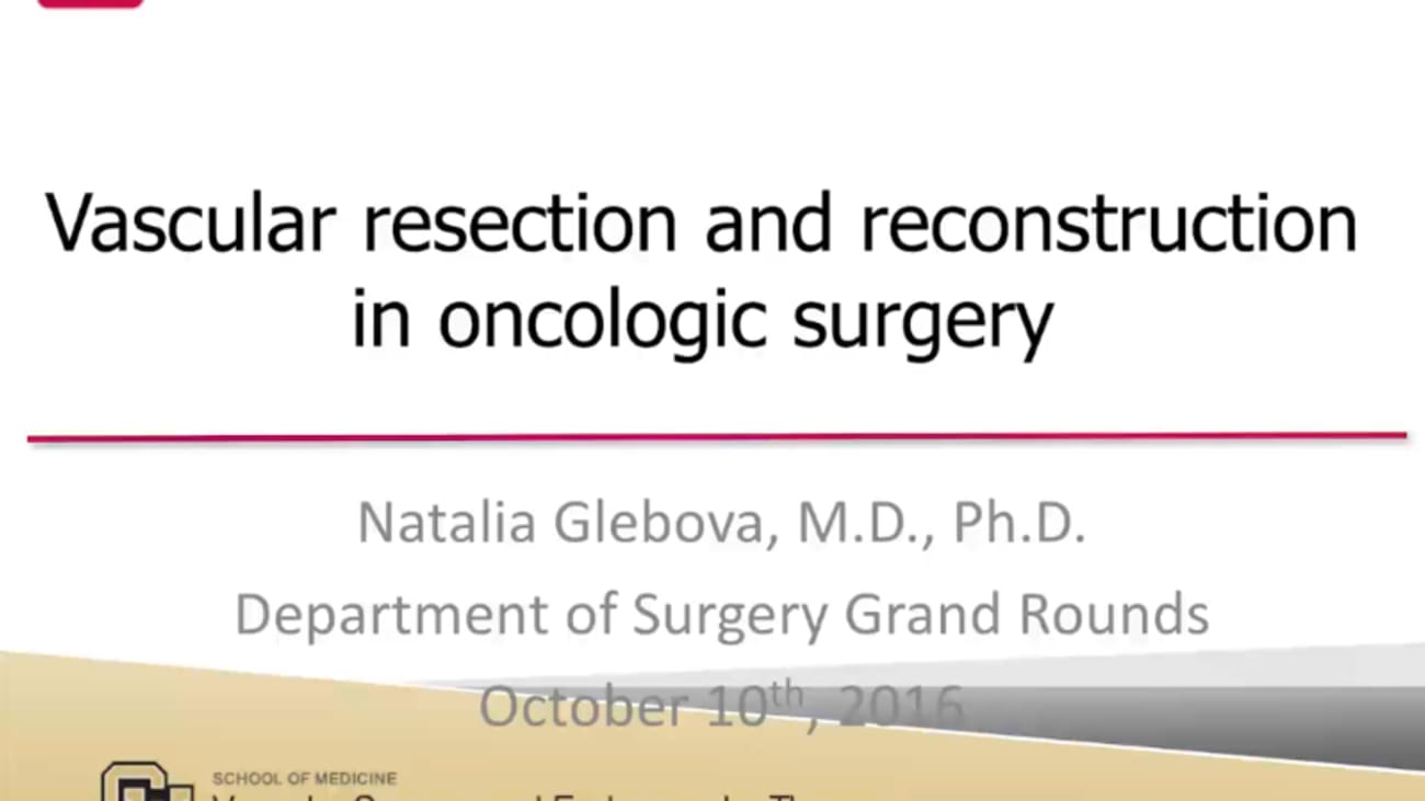 Vascular resection and reconstruction in oncologic surgery