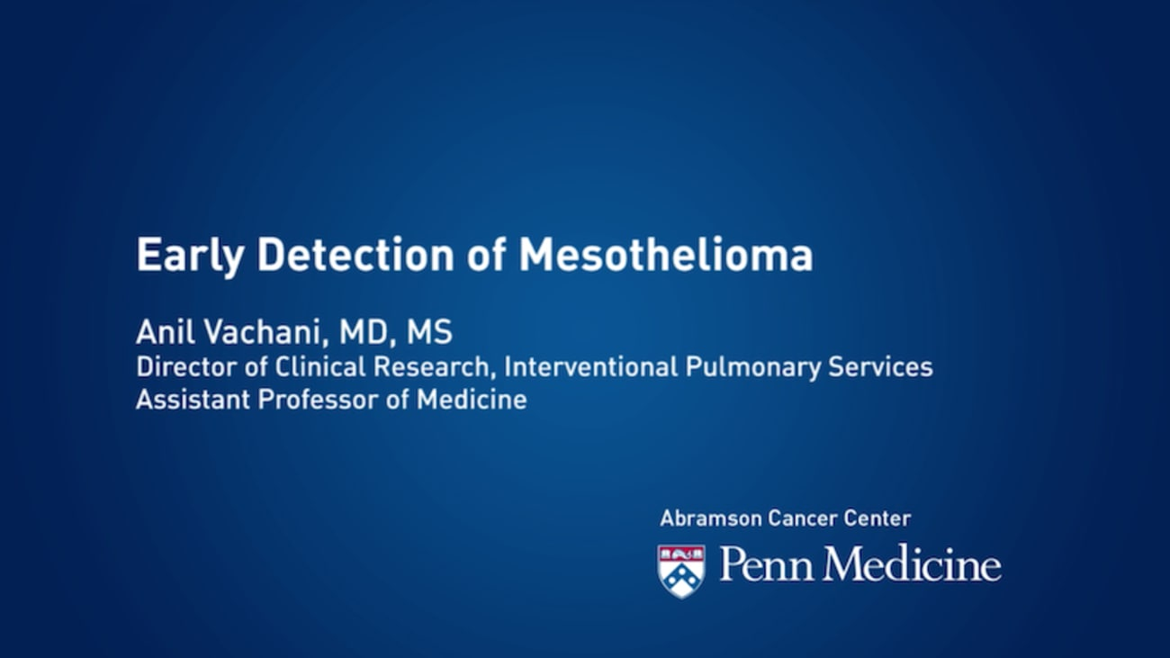 Early Detection Of Mesothelioma Penn Physician Videolink