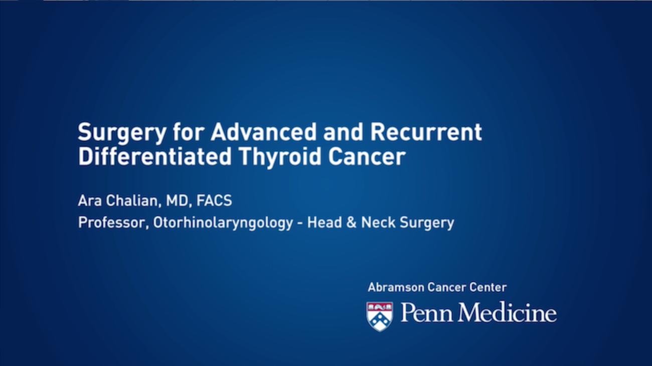 Surgery for Advanced and Recurrent Differentiated Thyroid Cancer