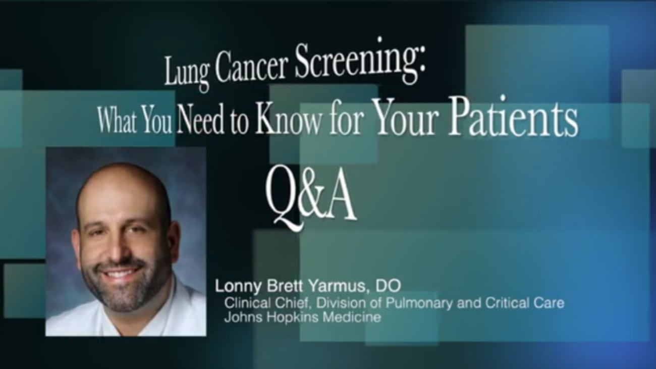 Lung Cancer Screening: What You Need to Know for Your Patients
