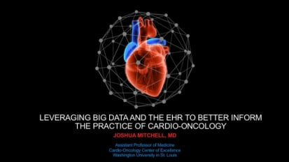 Leveraging Big Data and the EHR to Better Inform the Practice of Cardio-Oncology