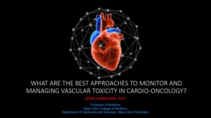 What are the Best Approaches to Monitor and Manage Vascular Toxicity in Cardio-Oncology?