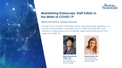 Maintaining Endoscopy Staff Safety in the Midst of COVID-19; April 23rd