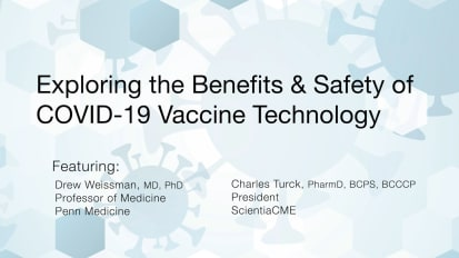 Exploring the Benefits & Safety of COVID-19 Vaccine Technology