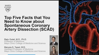Cardiovascular Medicine Webinar - Top five facts that you need to know about spontaneous coronary artery dissection (SCAD)