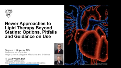 Cardiovascular Medicine Webinar — Newer approaches to lipid therapy beyond statins: Options, pitfalls and guidance on use