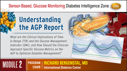 Interpretation of Sensor-Based Glucose Metrics, Time in Range (TIR) and Ambulatory Glucose Profiles (AGP) - Module 2 - PERSONALIZE