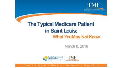 "The ""Typical"" Medicare Patient in St. Louis:  What You May Not Know – 2019 PS&Q Symposium"