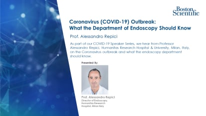 Coronavirus (COVID-19) Outbreak: What the Department of Endoscopy Should Know