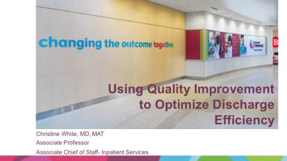 Using Quality Improvement to Optimize Discharge Efficiency – 2019 PS&Q Symposium